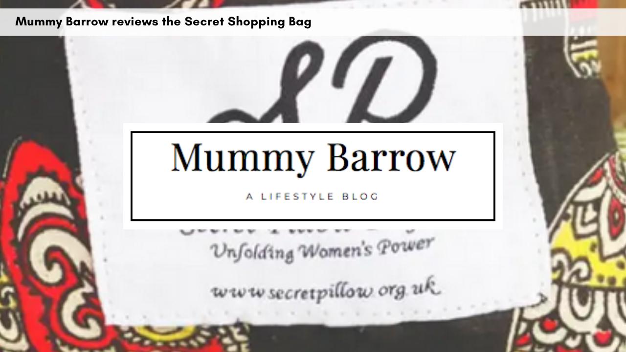 mummy-barrow-reviews-the-secret-shopping-bag-november-2019