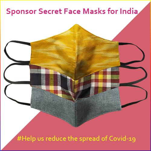 Our Appeal - help us to make and distribute 10,000 Secret Face Masks to communities in India