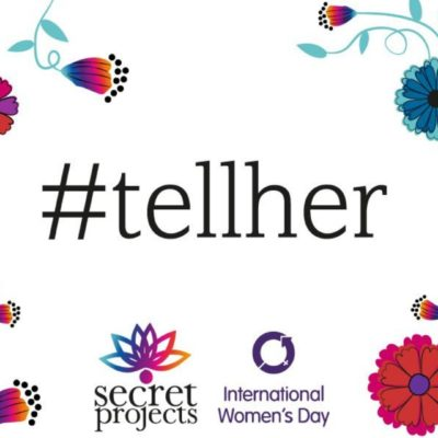 appreciation-and-our-tellher-campaign-for-international-womens-day-2018