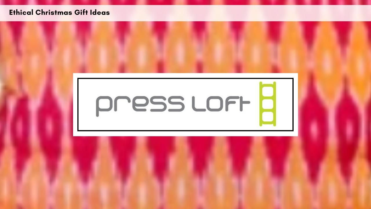 press-loft-ethical-gift-ideas-september-2018