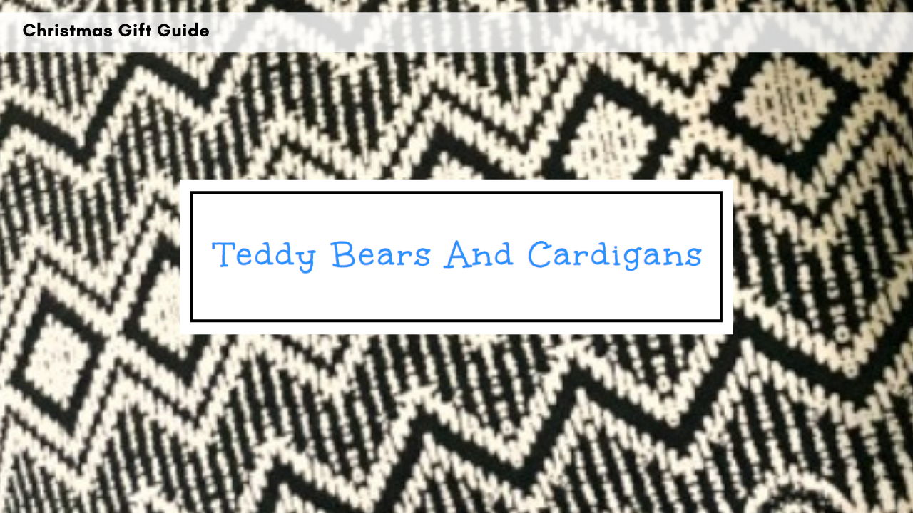 teddy-bears-and-cardigans-blog-gift-guide-featuring-the-secret-pillow-2nd-november-2018